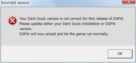 Steam 版 DARK SOULS Prepare To Die Edition の言語を日本語にして Steam 版 DARK SOULS with ARTORIAS OF THE ABYSS EDITION として起動後 PVP Watchdog を入れていた場合に、Incorret version というメッセージ内容が表示されて PVP Watchdog が機能しない
