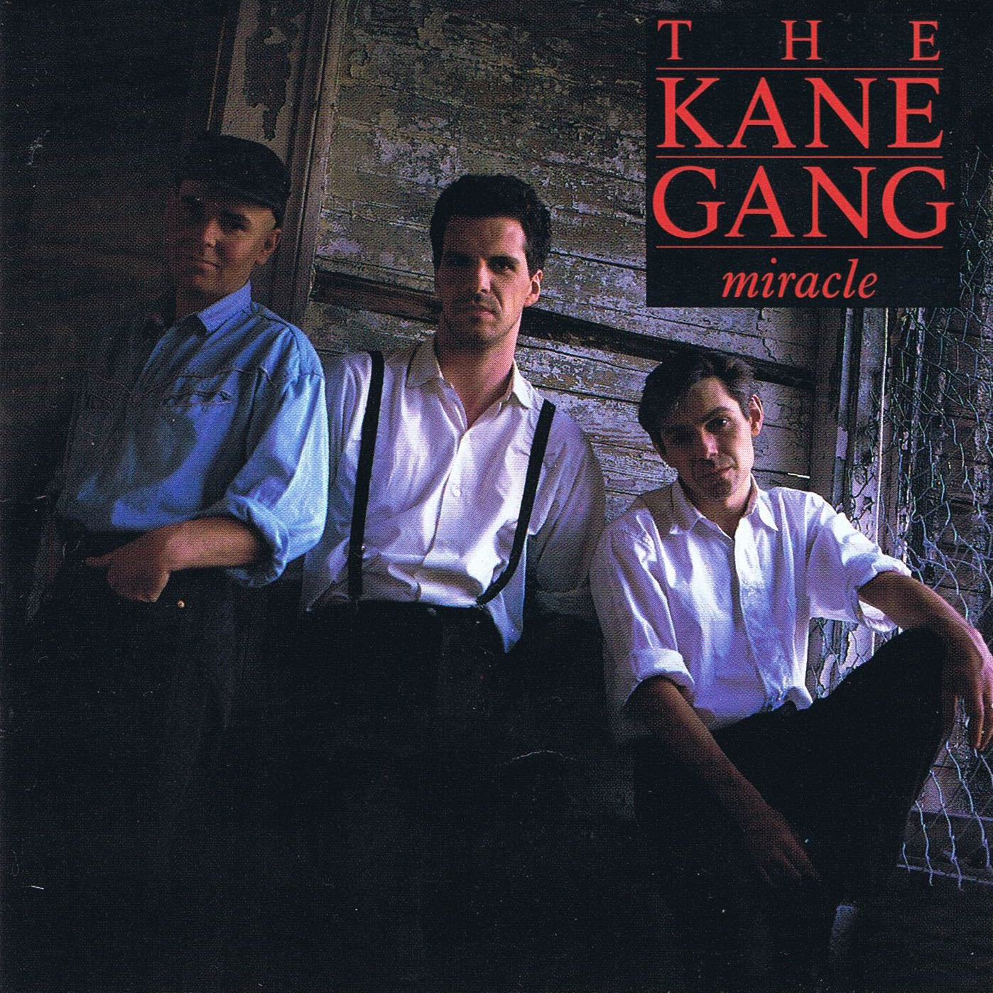 Kane Gang Miracle