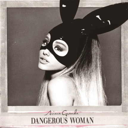 Ariana Grande_Dangerous Woman (album)