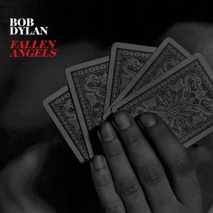 Bob Dylan_Fallen Angels