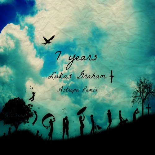 Lukas Graham 7 years 2