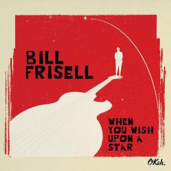 BillFrisell-WhenYouWishUponAStar-Cover72.png