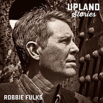 RobbieFulks_UplandStories.jpg