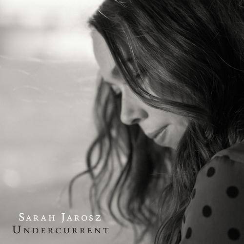 SarahJarosz_Undercurrent_coverRGB_.jpg