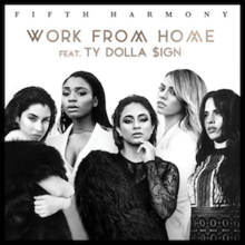Work_From_Home_(featuring_Ty_Dolla_$ign)_(Official_Single_Cover)_by_Fifth_Harmony.png