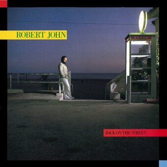 Robert John / Back On The Street