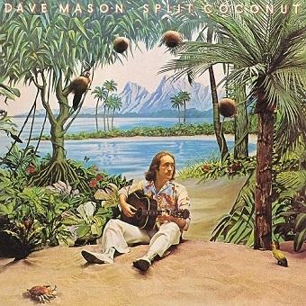 Dave Mason / Split Coconut