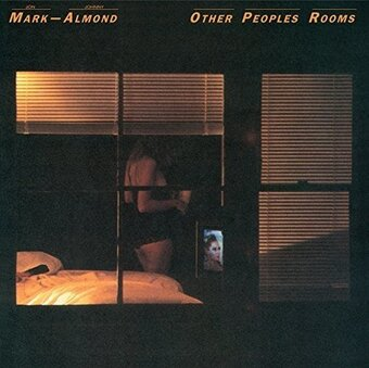 Mark-Almond / Other Peoples Rooms