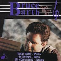 Bruce_Barth_ Dont_Blame_Me