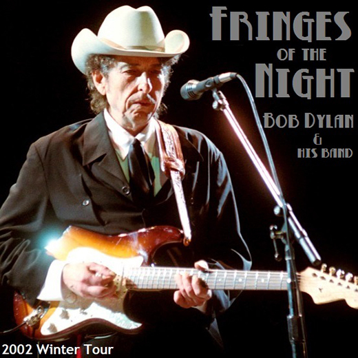 BobDylan2002WinterCompilationFringesOfTheNight.jpg