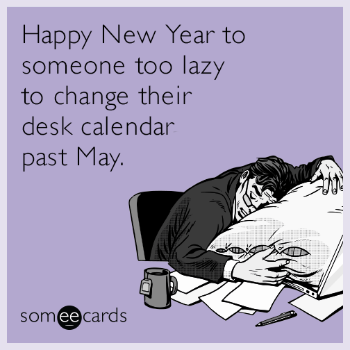 happy-new-year-lazy-desk-calendar-funny-ecard-ZVU.png