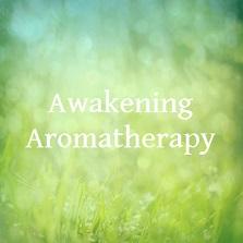 Awakening Aromatherapy