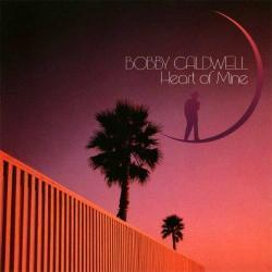 Bobby Caldwell - Heart of Mine2