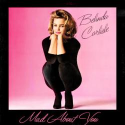Belinda Carlisle - Mad About You1