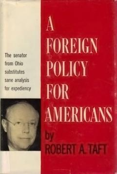 A20Foreign20Policy20For20Americans_Taft.jpg