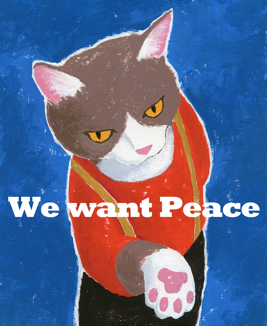 We want Peace.