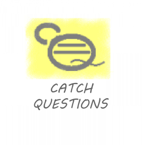 Catch Questions