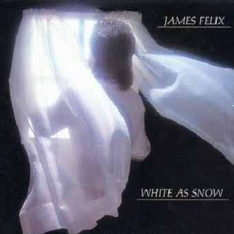 James Felix / White As Snow (1980年)