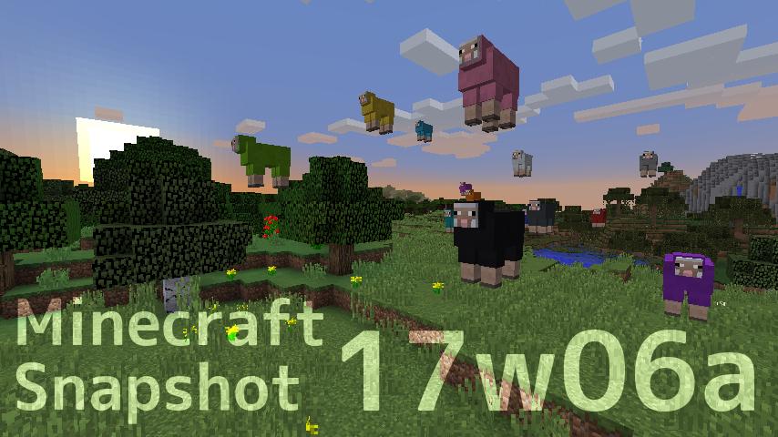 minecraft snapshot 17w06a-1