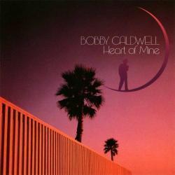 Bobby Caldwell - Heart of Mine2