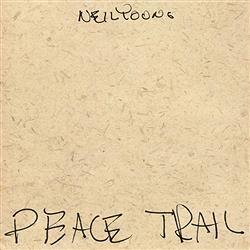 『ニール・ヤング』の新アルバム『Peace Trail』の日本盤が発売決定!
