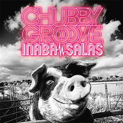 『稲葉浩志&スティーヴィー・サラス』 新アルバム『CHUBBY GROOVE』2017年リリース!