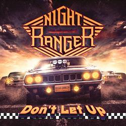 『ナイト・レンジャー』の新アルバム『Don't Let Up』が日本でも発売に